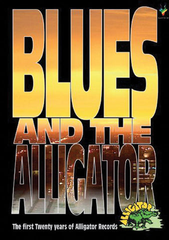 Blues and the Alligator: The First 20 Years of Alligator Records DVD