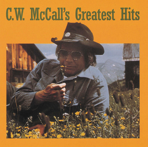 C.W. McCall: Greatest Hits