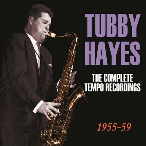 Tubby Hayes: Complete Tempo Recordings 1955-59  6-CD Set