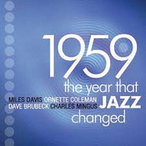 1959: The Year That Jazz Changed 4-CD Set