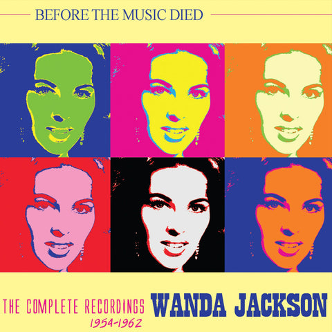 Wanda Jackson: Before the Music Died 4-CD Set