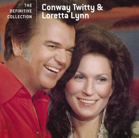 Conway Twitty & Loretta Lynn: Definitive Collecion