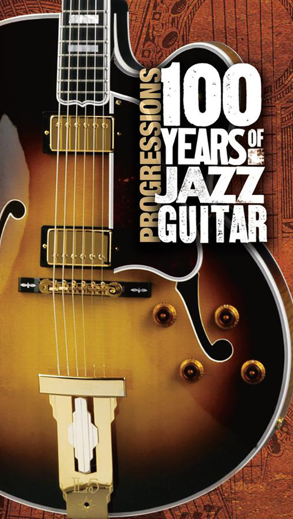 Progressions: 100 Years of Jazz Guitar 4-CD Box Set