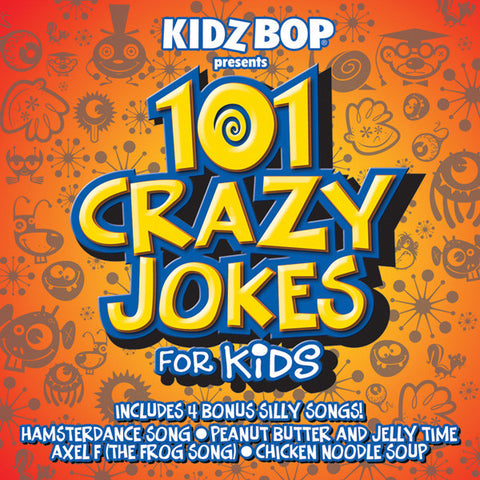 Silly Kidz: 101 Crazy Jokes for Kids