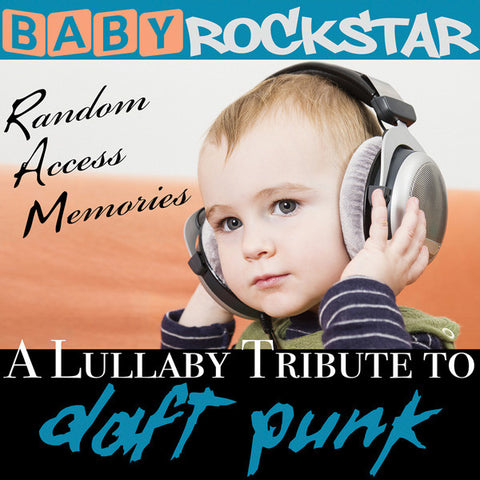 Baby Rockstar - Lullaby Renditions Of Daft Punk