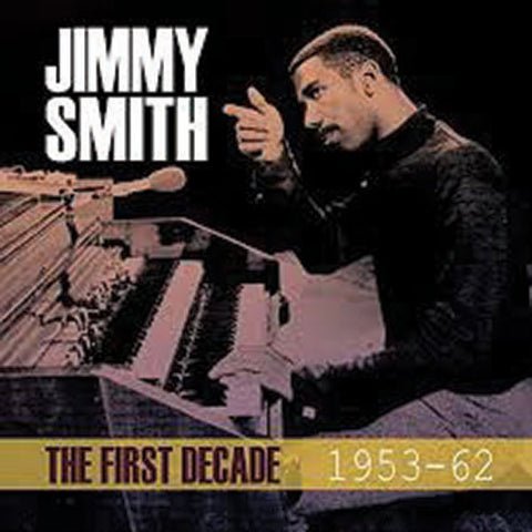 Jimmy Smith: The First Decade 4-CD Set