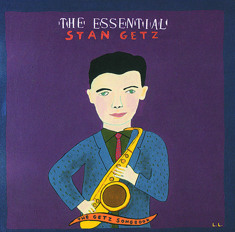 Essential Stan Getz: The Getz Songbook