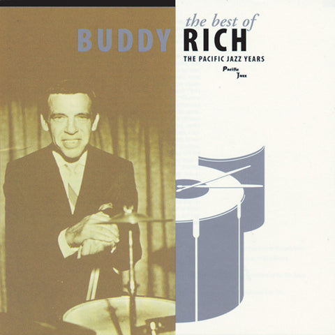 The Best Of Buddy Rich: The Pacific Jazz Years