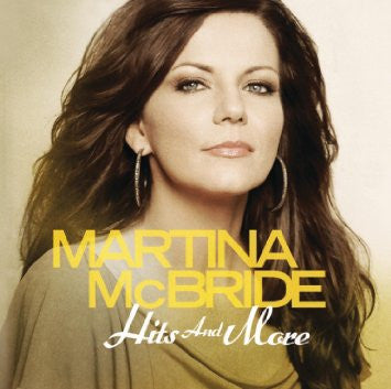 Martina McBride: Hits and More
