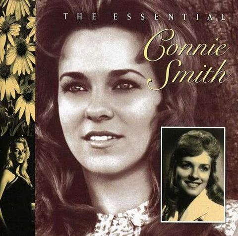 Connie Smith: The Essential Connie Smith