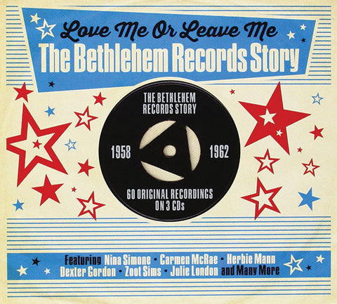 Love Me or Leave Me: The Bethlehem Records Story 3-CD Set