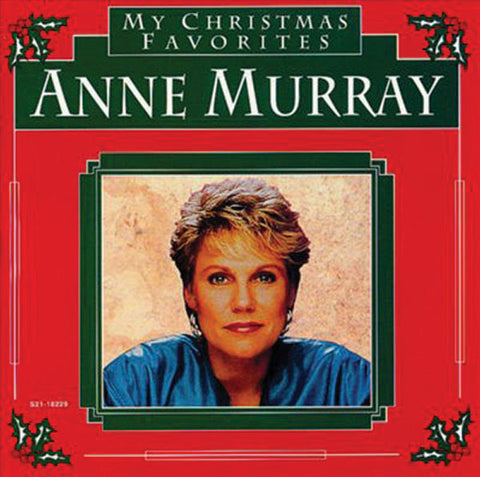 Anne Murray: My Christmas Favorites