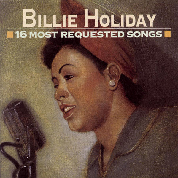 Billie Holiday: 16 Most Requested Songs