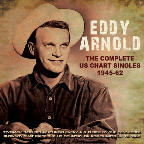 Eddy Arnold: Complete U.S. Chart Singles 1945-1962 3-CD Set