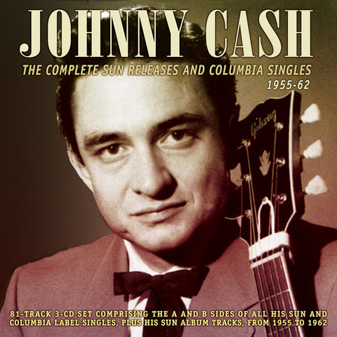 Johnny Cash: Complete Sun and Columbia Singles 1955-1962 3-CD