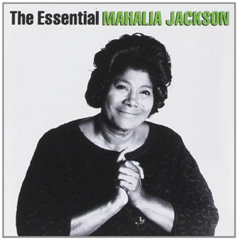 Mahalia Jackson: Essential 2-CD Set