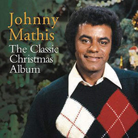 Johnny Mathis: The Classic Christmas Album