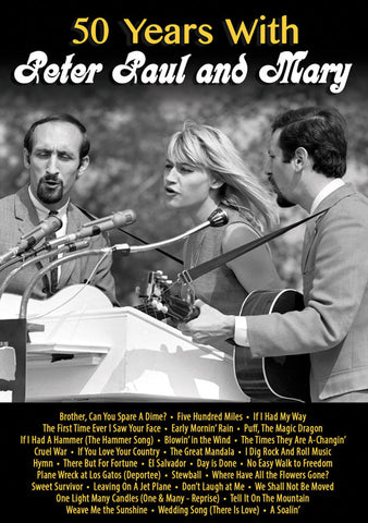 50 Years With Peter, Paul & Mary DVD
