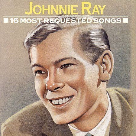 Johnnie Ray: 16 Most Requested Songs
