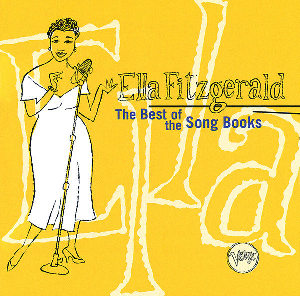 Ella Fitzgerald: The Best of the Song Books