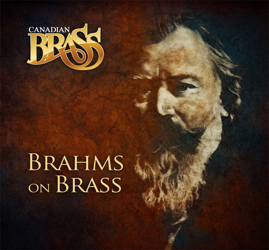 Canadian Brass:Brahms on Brass