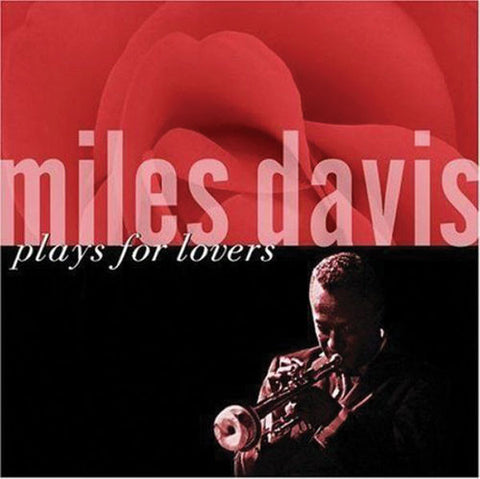 Miles Davis: Plays for Lovers