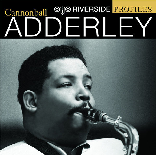 Cannonball Adderley: Riverside Profiles 2-CD Set