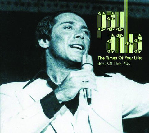 Paul Anka: Best of the 70s