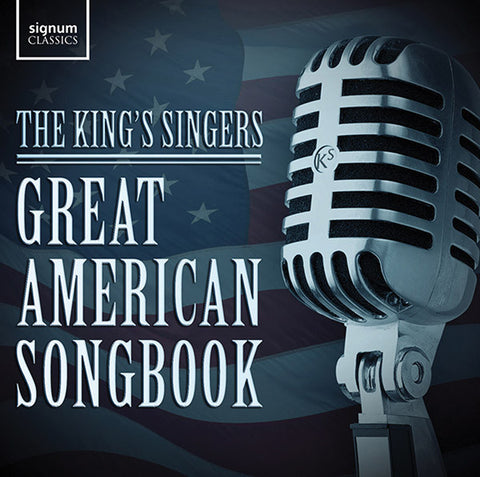 King's Singers: Great American Songbook 2-CD Set