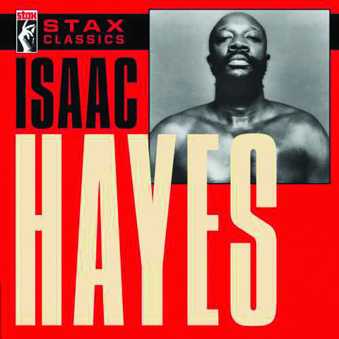 Isaac Hayes: Stax Classics