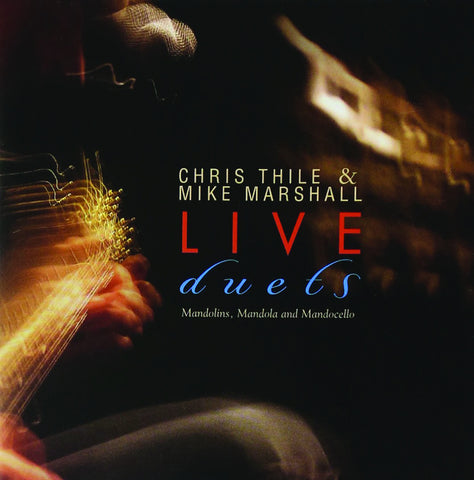 Chris Thile: Live Duets
