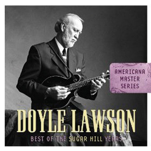 Doyle Lawson: Americana Master Series: Best of Sugar Hill