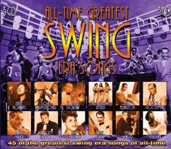 All-Time Greatest Swing Era Songs 3-CD Set