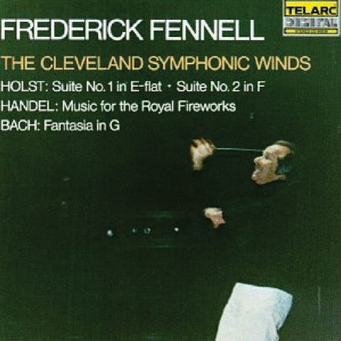 Fennell & Cleveland Symphonic Winds: Holst, Handel, and More