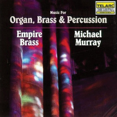 Empire Brass: Music for Organ and Brass