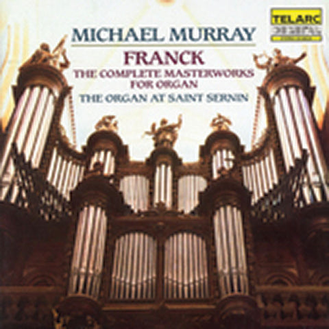 Frank: The Complete Masterworks for Organ