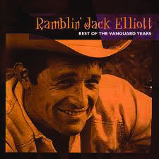 Ramblin' Jack Elliott: Best of the Vanguard Years