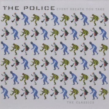The Police: Every Breath You Take - The Classics