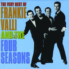 Frankie Valli & The 4 Seasons: Greatest Hits