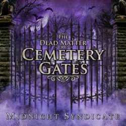 The Dead Matter: Cemetery Gates (CD)