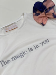 The Magic is in You T-shirt