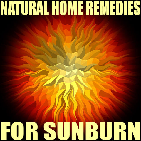 Days Island Natural Home Remedies for Sunburn