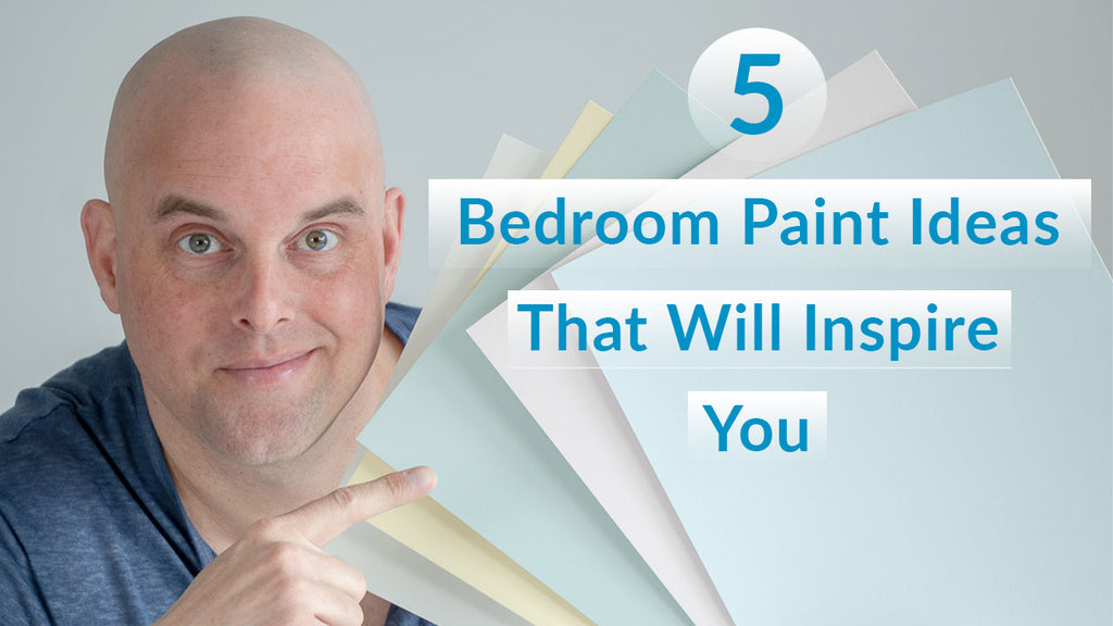 5 Bedroom Paint Colors That Will Inspire You