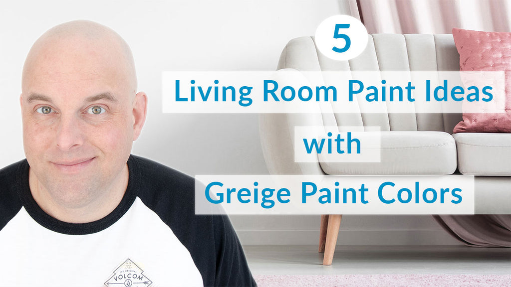 5 Living Room Paint Ideas with Benjamin Moore Greige Paints