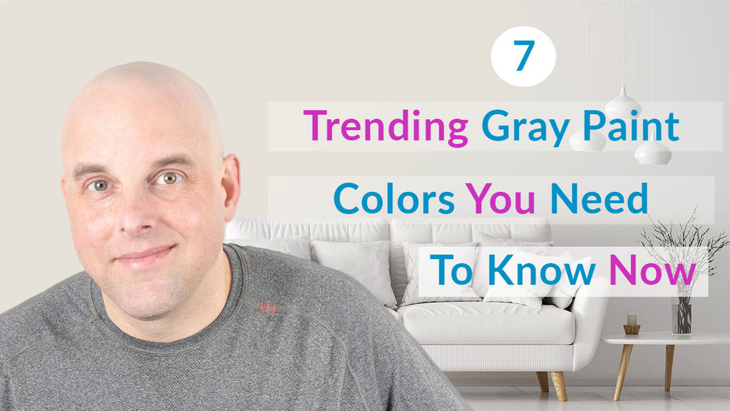 7 Trending Gray Paint Colors You Need To Know Now