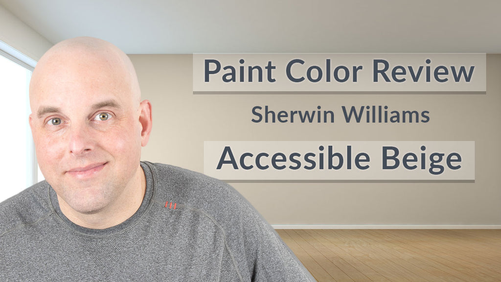 Sherwin Williams Accessible Beige Color Review