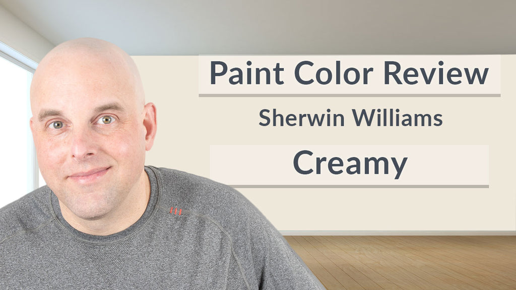 Sherwin Williams Creamy Color Review
