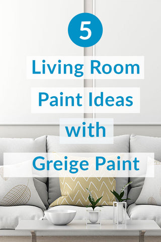 Living room with greige paint and text overlay