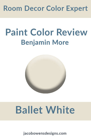 Benjamin Moore Ballet White Color Review