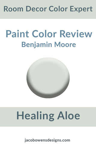 Benjamin Moore Healing Aloe Color Review
